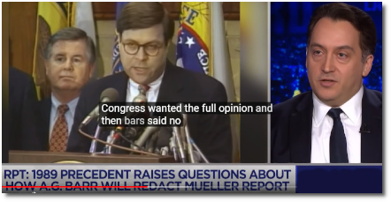 In 1989 Bill Barr stonewalled Congress's request for the full opinion and instead provided them with a duplicitous summary (15 April 2019)