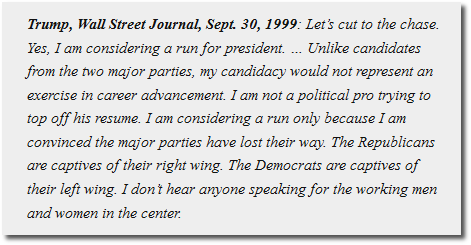 Donald Trump quote from the WSJ Sept 30, 1999
