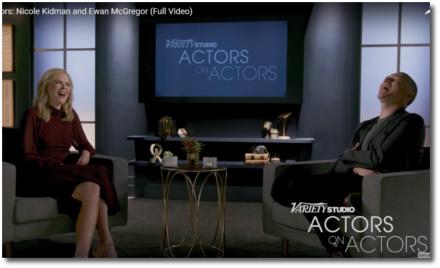 Nicole Kidman and Ewan McGregor | Actors on Actors June 6, 2017 (16 years after Moulin Rouge
