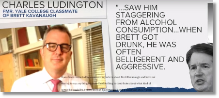 Former Yale classmate Charles Ludington says Kavanaugh was often a belligerent drunk (1 Oct 2018)